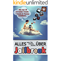 Alles über Jailbreak - für iPhone, iPad und iPod Touch