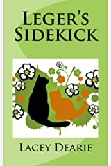 Leger's Sidekick (The Leger Cat Sleuth Mysteries Series Book 7) Kindle Edition