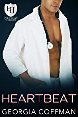 Heartbeat: An Everyday Hero Novel (The Everyday Heroes World) Kindle Edition