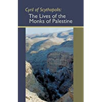 Cyril of Scythopolis: The Lives of the Monks of Palestine