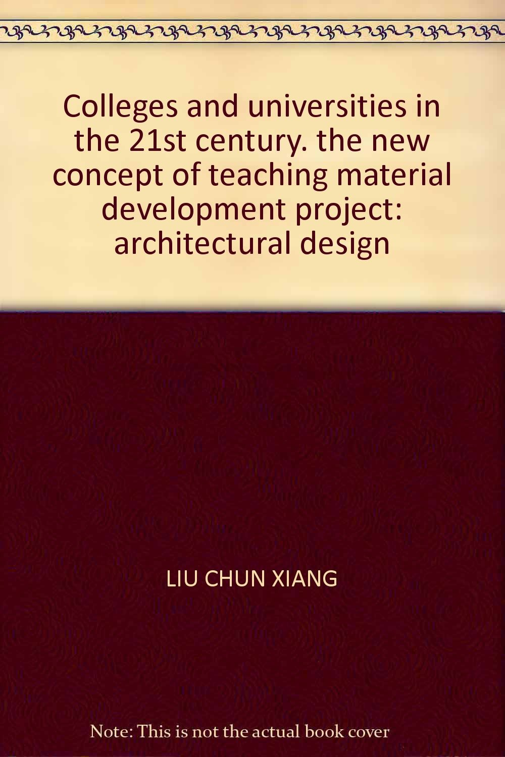 Download Colleges and universities in the 21st century. the new concept of teaching material development project: architectural design pdf