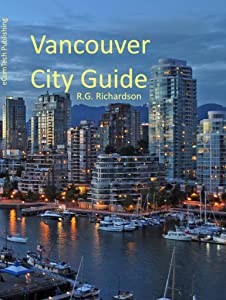 Vancouver BC City Guide (Waterfront Series Book 6)