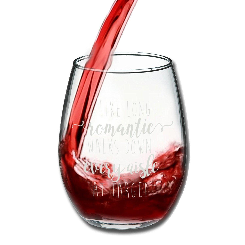 I Like Long Romantic Walks At Target Funny Wine Glass 15oz