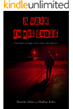 A Walk In His Shoes: One family's struggle. A son's battle with addiction.