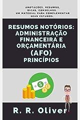 Notórios Resumos: Administração Financeira e Orçamentária (AFO) - Princípios eBook Kindle