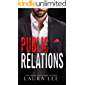 Public Relations: An Enemies-to-Lovers Office Romance (Bedding the Billionaire Book 1)