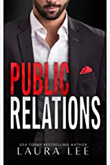 Public Relations: An Enemies-to-Lovers Office Romance (Bedding the Billionaire Book 1) Kindle Edition