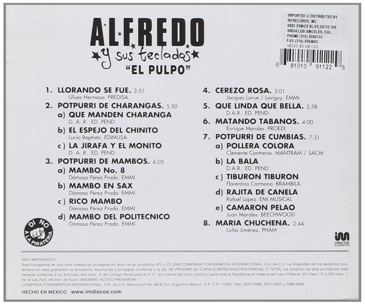 Llorando Se Fue: Alfredo El Pulpo: Amazon.es: Música