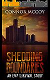 SHEDDING BOUNDARIES: an EMP survival story (The Hidden Survivor Book 4)