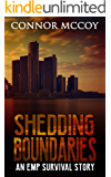 SHEDDING BOUNDARIES: an EMP survival story (The Hidden Survivor Book 4)