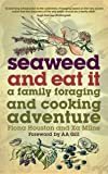 Seaweed and Eat It: A Family Foraging and Cooking Adventure