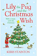 Lily, the Pug and the Christmas Wish Paperback