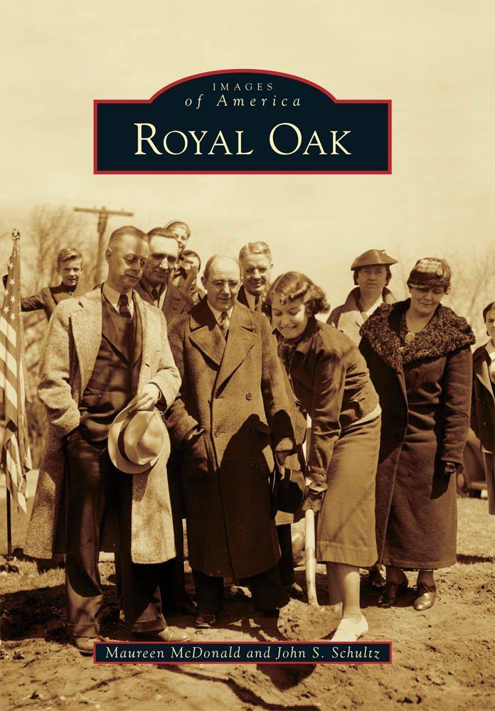 Read Online Royal Oak (Images of America) PDF