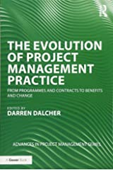 The Evolution of Project Management Practice (Advances in Project Management) Paperback