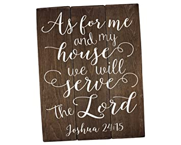 As For Me And My House Sign Scripture Wall Art Verse On Wood Housewarming Gift Joshua 24 15 Bible Verse Art Bible Verse Sign