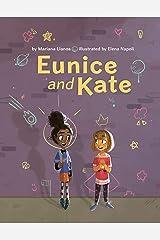 Eunice and Kate Kindle Edition