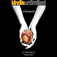 """Créduspulo - Uma paródia de """"Crepúsculo"""""""