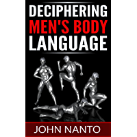 Deciphering Men's Body Language (English Edition)