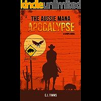 The Aussie Mana Apocalypse: A LitRPG Novel