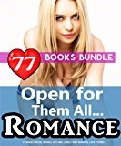 Open for Them All Romance: 77 Books Special Bundle: Hot Girl Lonely Wife Immoral Love Stories... (English Edition)