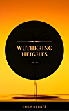 Wuthering Heights (ArcadianPress Edition) (English Edition)