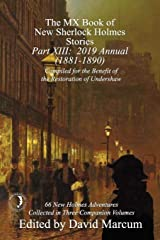 The MX Book of New Sherlock Holmes Stories - Part XIII: 2019 Annual (1881-1890) Paperback