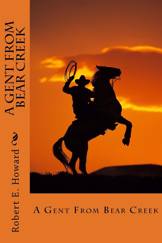 A Gent From Bear Creek ebook