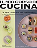 Le basi della cucina giapponese. 77 ricette illustrate passo a passo