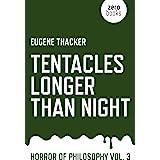 Tentacles Longer Than Night: Horror of Philosophy
