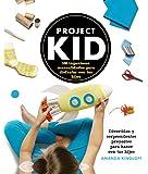 Project Kid.100 ingeniosas manualidades para disfrutar con tus hijos (Libros Singulares)
