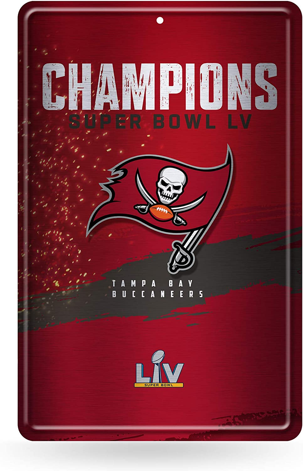 Rico Industries NFL Tampa Bay Buccaneers Super Bowl LV Champions Large Embossed Metal Sign, 11-inches by 17-inches