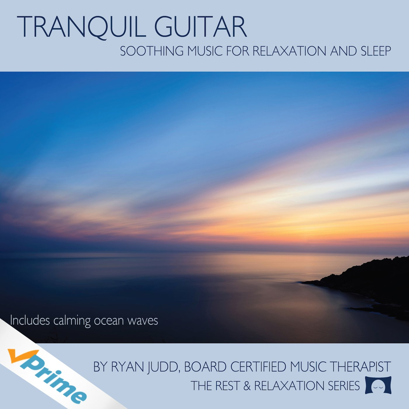 Tranquil Guitar CD - Soothing Music For Relaxation, Meditation and Sleep - by The Rhythm Tree - The Rest and Relaxation Series