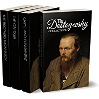 The Dostoyevsky Collection – Notes from Underground, Crime and Punishment, The Gambler and The Brothers Karamazov (Illustrated)