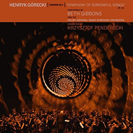 Buy Beth Gibbons & The Polish National Radio Symphony Orchestra & Krzysztof Penderecki, Henryk Górecki: Symphony No. 3 New or Used via Amazon