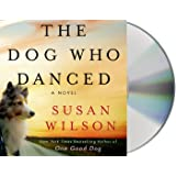 The Dog Who Danced: A Novel