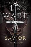 The Savior (The Black Dagger Brotherhood series Book 17)