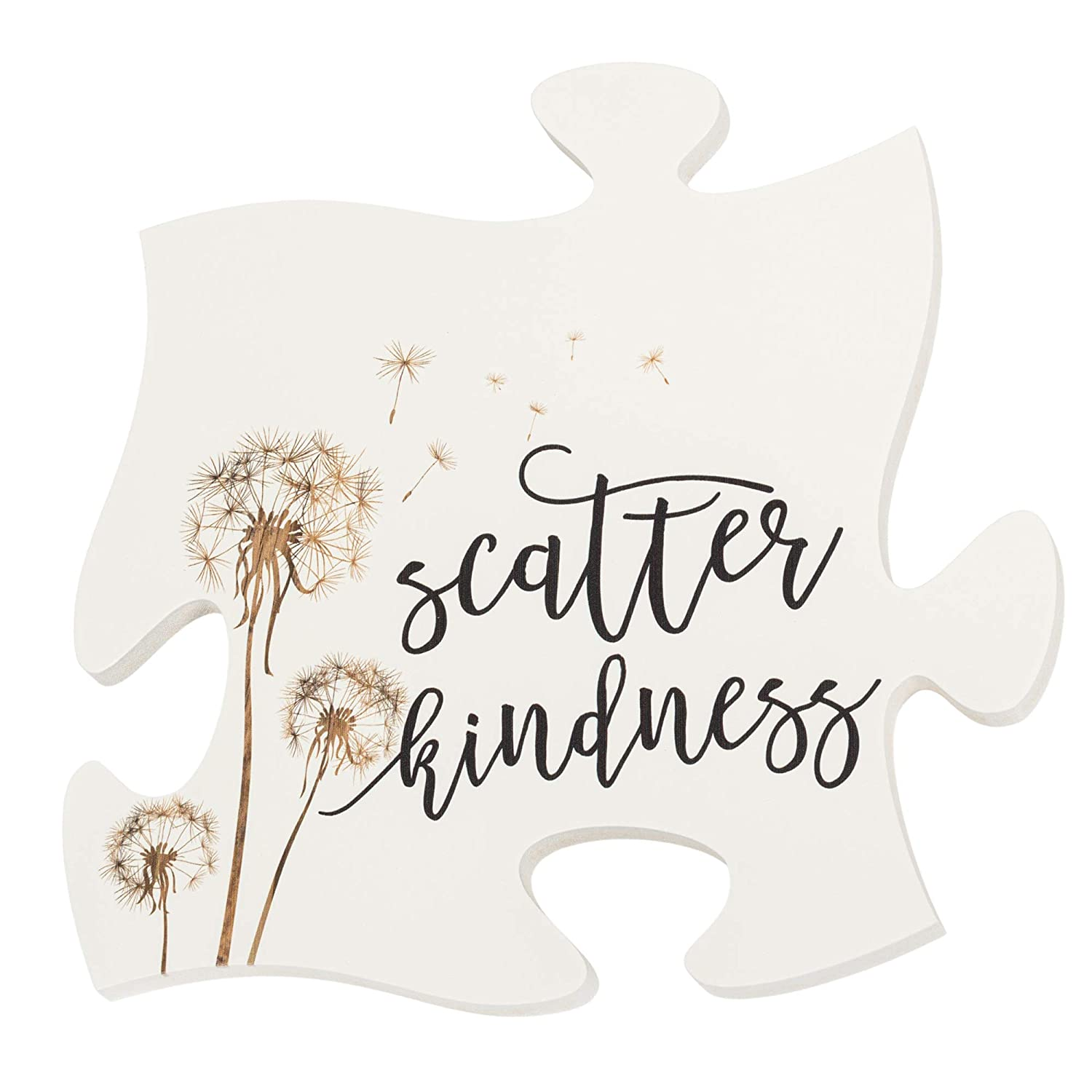 P. Graham Dunn Scatter Kindness Dandelion White 12 x 12 Wood Puzzle Piece Wall Sign Plaque