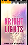 Bright Lights (Talia Shaw Series Book 1)