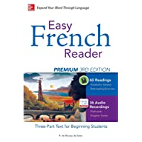 Easy French Reader Premium, Third Edition: A Three-Part Text for Beginning Students + 120 Minutes of Streaming Audio