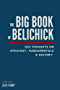 The Big Book of Belichick: His Thoughts on Strategy, Fundamentals & History