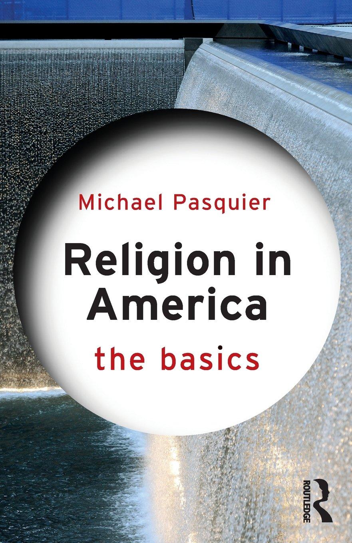 Religion in America: The Basics PDF