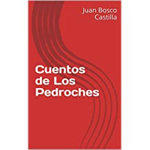 Cuentos de Los Pedroches (Spanish Edition) Jul 11, 2017