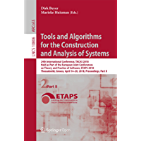 Tools and Algorithms for the Construction and Analysis of Systems: 24th International Conference, TACAS 2018, Held as…