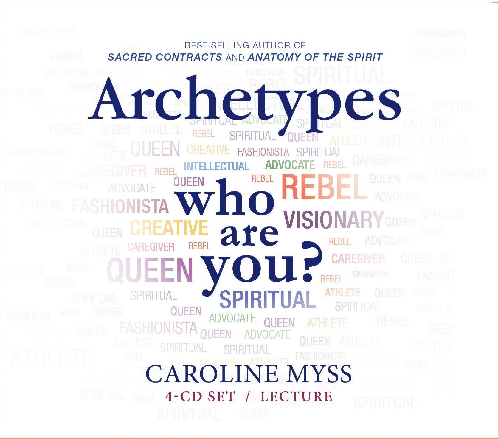 Archetypes: Who Are You?: Caroline Myss: 9781401941116: Amazon.com ...