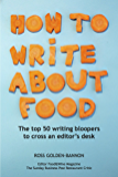 How to Write About Food - the top 50 writing bloopers to cross an editor's desk