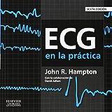 ECG En La Práctica - 6ª Edición
