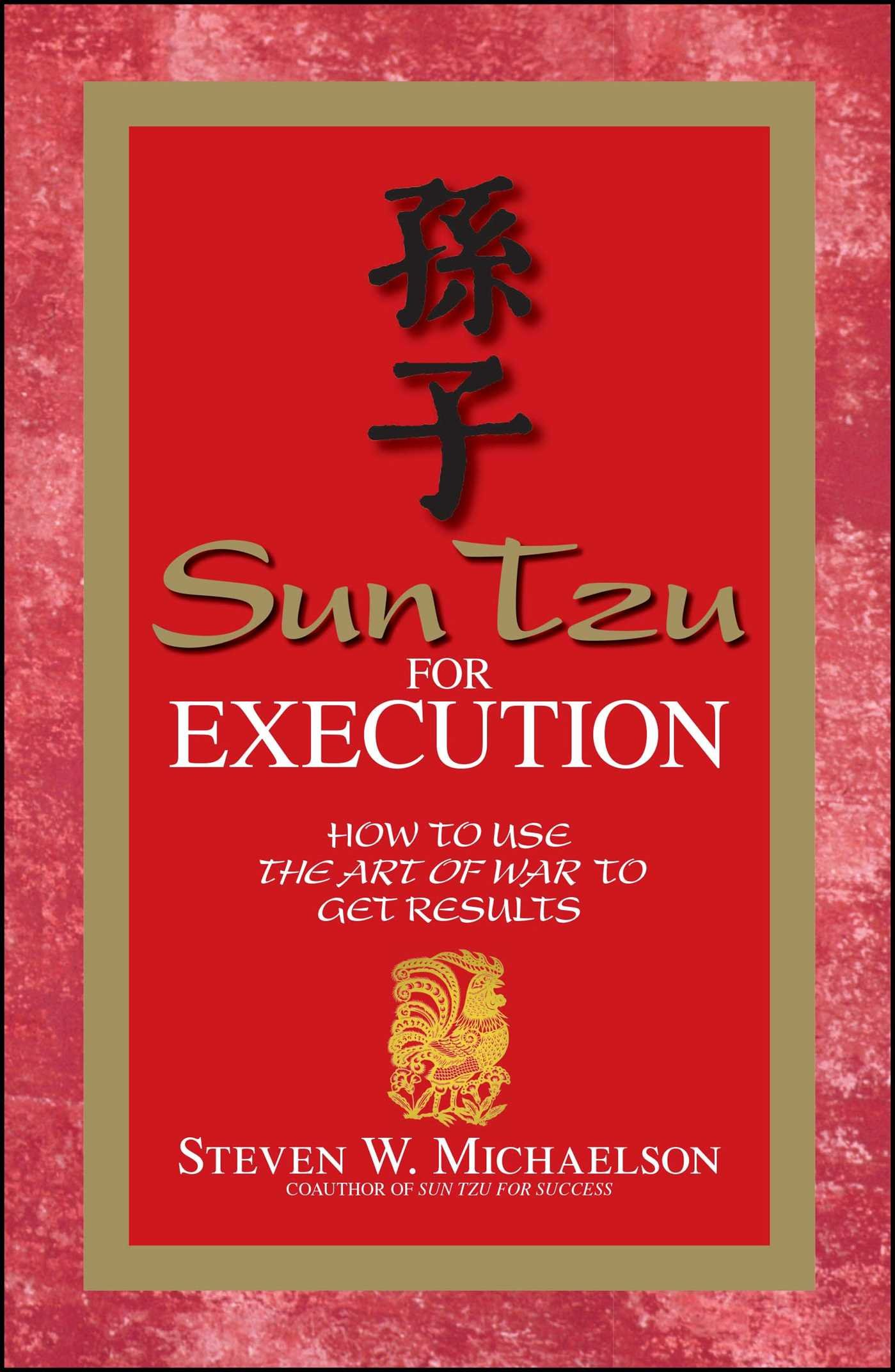 Download Sun Tzu For Execution: How to Use the Art of War to Get Results pdf epub