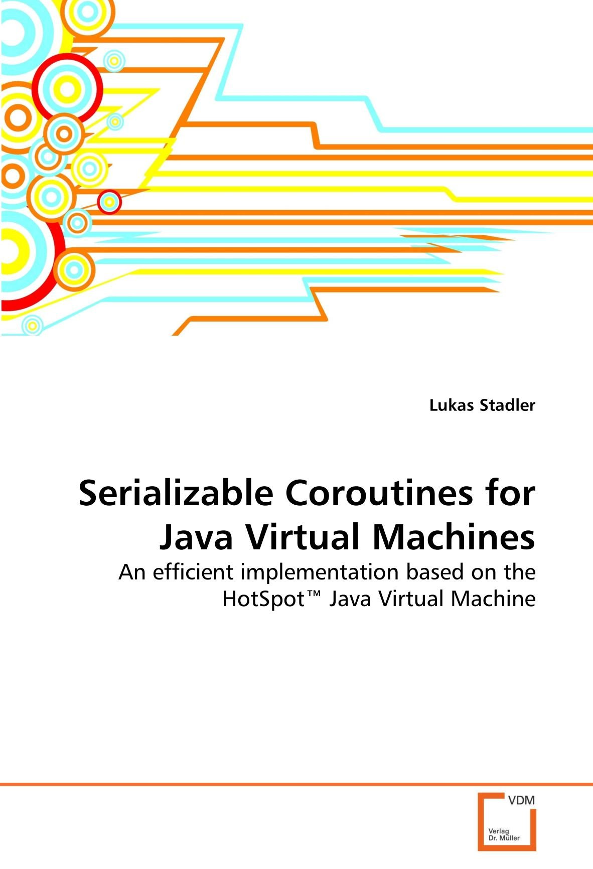 Serializable Coroutines for Java Virtual Machines: An