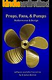 Props, Fans, and Pumps: Design & Performance