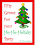 Fifty Games for Your Ho-Ho-Holiday Party (English Edition)